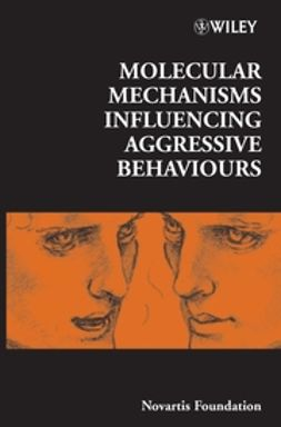 Bock, Gregory R. - Molecular Mechanisms Influencing Aggressive Behaviours, ebook