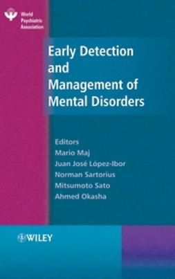 López-Ibor, Juan José - Early Detection and Management of Mental Disorders, ebook