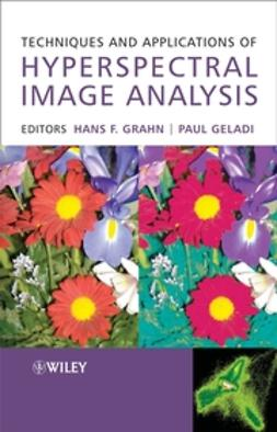 Geladi, Paul - Techniques and Applications of Hyperspectral Image Analysis, ebook