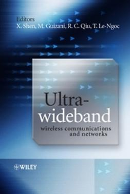 Guizani, Mohsen - Ultra-Wideband Wireless Communications and Networks, e-kirja