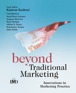 Horovitz, Jacques - Beyond Traditional Marketing: Innovations in Marketing Practice, ebook