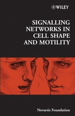 Foundation, Novartis - Signalling Networks in Cell Shape and Motility, e-bok