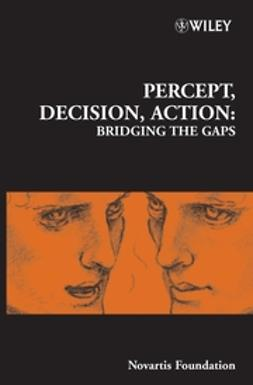 Foundation, Novartis - Percept, Decision, Action: Bridging the Gaps, ebook