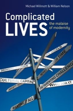 Nelson, William - Complicated Lives: The Malaise of Modernity, ebook