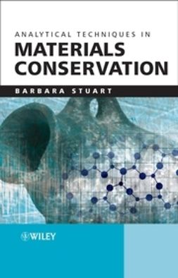Stuart, Barbara H. - Analytical Techniques in Materials Conservation, ebook