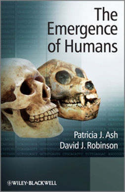 Ash, Patricia - The Emergence of Humans: An Exploration of the Evolutionary Timeline, ebook