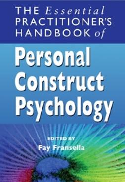 Fransella, Fay - The Essential Practitioners Handbook of Personal Construct Psychology, e-kirja