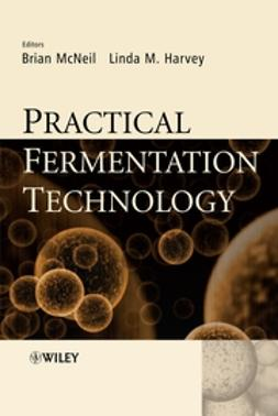 Harvey, Linda - Practical Fermentation Technology, ebook