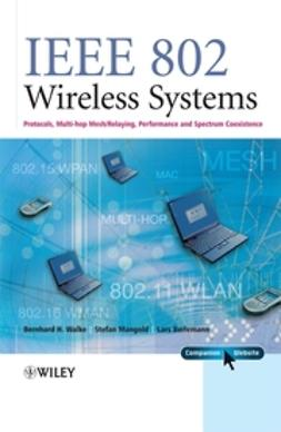 Berlemann, Lars - IEEE 802 Wireless Systems: Protocols, Multi-Hop Mesh/Relaying, Performance and Spectrum Coexistence, e-bok