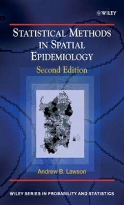 Lawson, Andrew B. - Statistical Methods in Spatial Epidemiology, ebook
