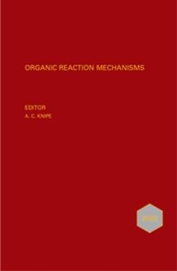 Knipe, Chris - Organic Reaction Mechanisms, 2003, ebook