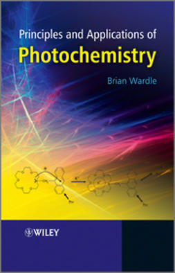 Wardle, Brian - Principles and Applications of Photochemistry, ebook