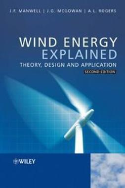 Manwell, James F. - Wind Energy Explained: Theory, Design and Application, ebook