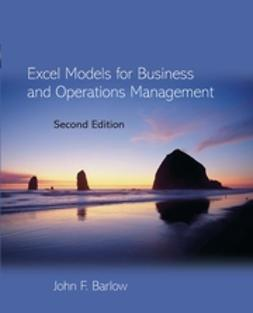 Barlow, John - Excel Models for Business and Operations Management, ebook