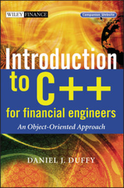 Duffy, Daniel J. - Introduction to C++ for Financial Engineers: An Object-Oriented Approach, e-bok