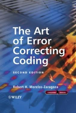 Morelos-Zaragoza, Robert H. - The Art of Error Correcting Coding, ebook