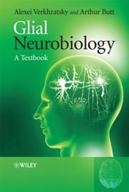 Butt, Arthur - Glial Neurobiology, ebook
