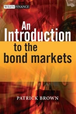 Brown, Patrick J. - An Introduction to the Bond Markets, ebook