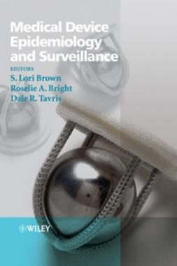 Bright, Roselie A. - Medical Device Epidemiology and Surveillance, ebook
