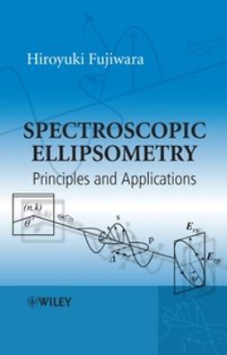 Fujiwara, Hiroyuki - Spectroscopic Ellipsometry: Principles and Applications, ebook