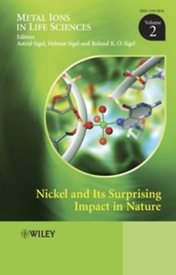 Sigel, Astrid - Nickel and Its Surprising Impact in Nature: Metal Ions in Life Sciences, e-bok