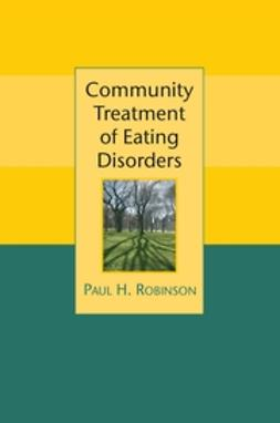 Robinson, Paul - Community Treatment of Eating Disorders, ebook