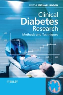 Roden, Michael - Clinical Diabetes Research: Methods and Techniques, ebook