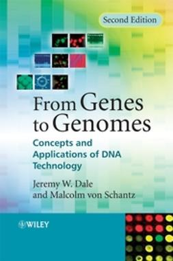 Dale, Jeremy - From Genes to Genomes: Concepts and Applications of DNA Technology, e-kirja