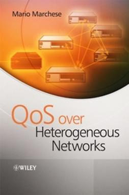 Marchese, Mario - QoS Over Heterogeneous Networks, ebook