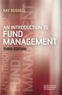 Russell, Ray - An Introduction to Fund Management, ebook