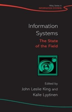 King, John Leslie - Information Systems: The State of the Field, ebook