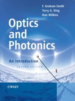 King, Terry A. - Optics and Photonics: An Introduction, ebook