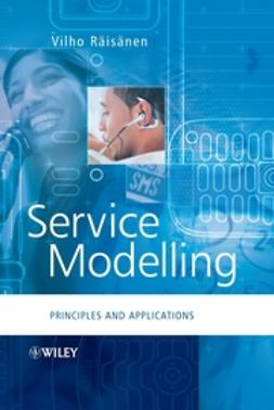 Räisänen, Vilho - Service Modelling: Principles and Applications, ebook
