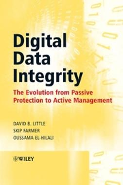 El-Hilali, Oussama - Digital Data Integrity: The Evolution from Passive Protection to Active Management, ebook
