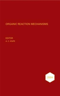 Knipe, Chris - Organic Reaction Mechanisms, 2004, ebook