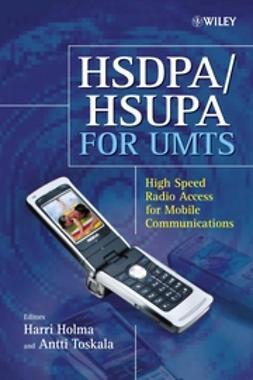 Holma, Harri - HSDPA/HSUPA for UMTS: High Speed Radio Access for Mobile Communications, e-bok