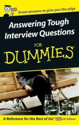 Yeung, Rob - Answering Tough Interview Questions for Dummies, ebook