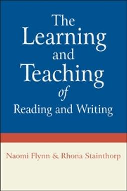 Flynn, Naomi - The Learning and Teaching of Reading and Writing, ebook