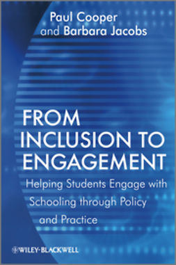 Cooper, Paul - From Inclusion to Engagement: Helping Students Engage with Schooling through Policy and Practice, ebook