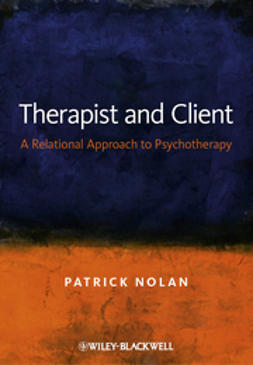 Nolan, Patrick - Therapist and Client: A Relational Approach to Psychotherapy, ebook