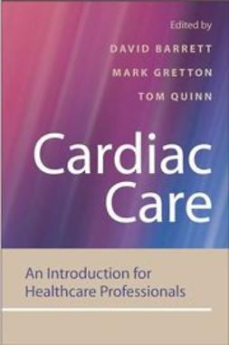 Barrett, David - Cardiac Care: An Introduction for Healthcare Professionals, ebook