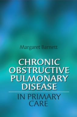 Barnett, Margaret - Chronic Obstructive Pulmonary Disease in Primary Care, ebook