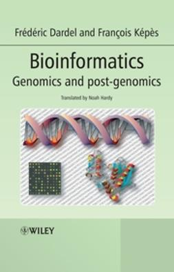Dardel, Frédéric - Bioinformatics: Genomics and Post-Genomics, e-bok