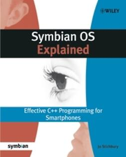 Stichbury, Jo - Symbian OS Explained: Effective C++ Programming for Smartphones, ebook