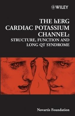 Foundation, Novartis - The hERG Cardiac Potassium Channel: Structure, Function and Long QT Syndrome, Novartis Foundation Symposium, ebook