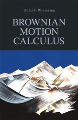 Wiersema, Ubbo F. - Brownian Motion Calculus, ebook