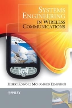 Elmusrati, Mohammed - Systems Engineering in Wireless Communications, ebook