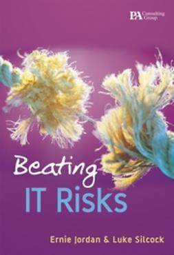 Jordan, Ernest - Beating IT Risks, ebook