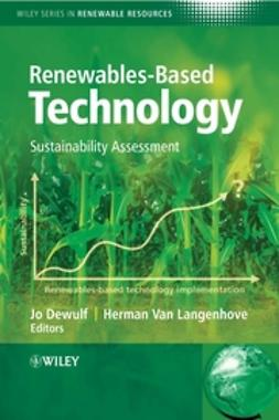 Dewulf, Jo - Renewables-Based Technology: Sustainability Assessment, ebook