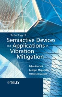 Casciati, Fabio - Technology of Semiactive Devices and Applications in Vibration Mitigation, e-bok